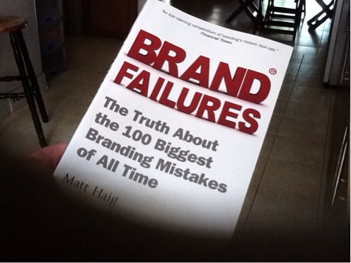 Brand Failures – A Must Read for All Brand Specialists